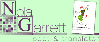Nola Garrett: poet; The Dynamite Maker's Mistress